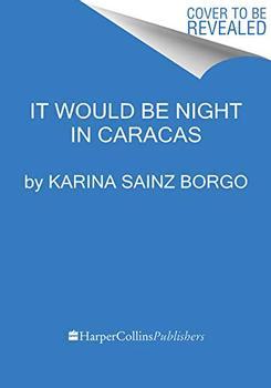 It Would Be Night in Caracas jacket