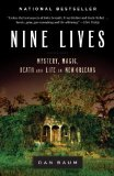 Nine Lives: Mystery, Magic, Death, and Life in New Orleans jacket