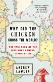 Why Did the Chicken Cross the World? jacket