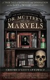 Dr. Mütter's Marvels jacket