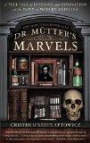 Dr. Mütter's Marvels jacket