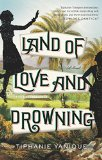 Land of Love and Drowning jacket