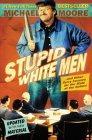 Stupid White Men jacket