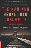 The Man Who Broke Into Auschwitz jacket