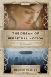 The Dream of Perpetual Motion jacket