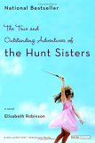 The True and Outstanding Adventures of The Hunt Sisters jacket