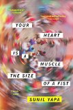Your Heart Is a Muscle the Size of a Fist jacket