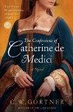 The Confessions of Catherine de Medici jacket