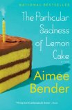 The Particular Sadness of Lemon Cake jacket