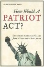 How Would A Patriot Act? jacket