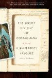 The Secret History of Costaguana jacket
