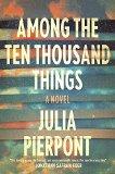 Among the Ten Thousand Things jacket