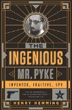 The Ingenious Mr. Pyke jacket