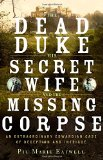 The Dead Duke, His Secret Wife, and the Missing Corpse jacket