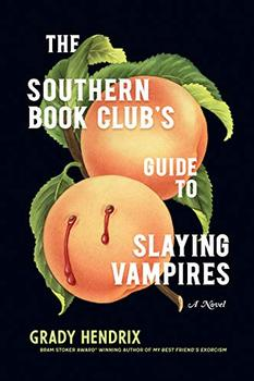 The Southern Book Club's Guide to Slaying Vampires jacket