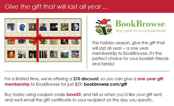 give the gift that will last all year - a BookBrowse Gift Membership