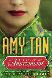 Amy Tan's The Valley of Amazement