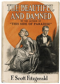 The first edition dust cover of The Beautiful and Damned with the main characters of Anthony and Gloria drawn to resemble Scott and Zelda