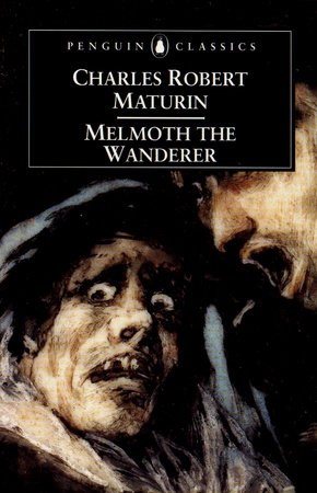 Cover of the Penguin Classics edition of <i>Melmoth the Wanderer</i> by Charles Robert Maturin