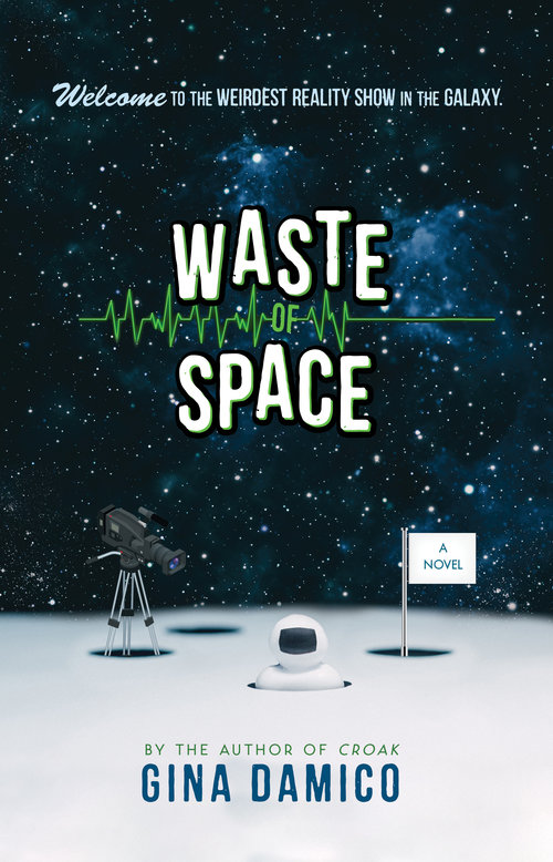 Cover of <i>Waste of Space</i> by Gina Damico
