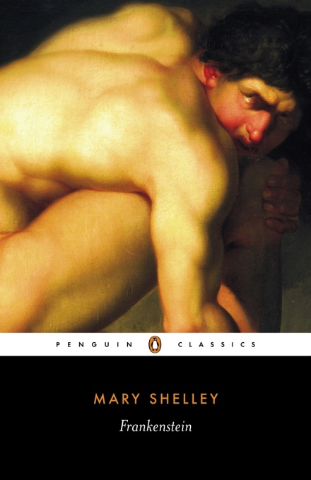 Cover of Penguin Classics edition of Mary Shelley's <i>Frankenstein</i>