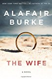 Book Jacket: The Wife: A Novel of Psychological Suspense