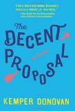 Book Jacket: The Decent Proposal: A Novel