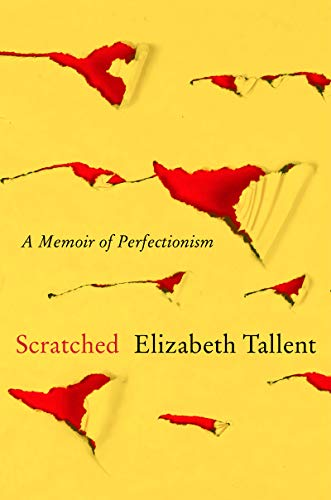 Book Jacket: Scratched: A Memoir of Perfectionism
