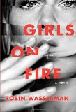 Book Jacket: Girls on Fire: A Novel