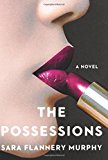 Book Jacket: The Possessions: A Novel