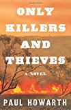 Book Jacket: Only Killers and Thieves