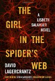 Book Jacket: The Girl in the Spider's Web: A Lisbeth Salander novel, continuing Stieg Larsson's Millennium Series