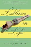 Book Jacket: Lillian on Life: A Novel
