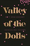 Book Jacket: Valley of the Dolls 50th Anniversary Edition