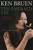 Book Jacket: The Emerald Lie: A Jack Taylor Novel (Jack Taylor Novels)
