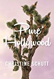 Book Jacket: Pure Hollywood: And Other Stories