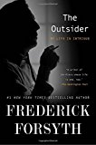 Book Jacket: The Outsider: My Life in Intrigue