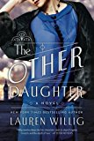Book Jacket: The Other Daughter: A Novel