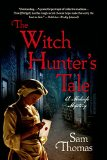 Book Jacket: The Witch Hunter's Tale: A Midwife Mystery (The Midwife's Tale)
