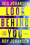 Book Jacket: Look Behind You: A Novel (Kendra Michaels)