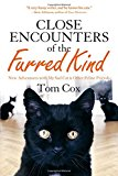 Book Jacket: Close Encounters of the Furred Kind: New Adventures with My Sad Cat & Other Feline Friends