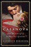Book Jacket: Casanova: The World of a Seductive Genius