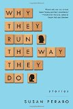 Book Jacket: Why They Run the Way They Do: Stories