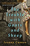 Book Jacket: The Trouble with Goats and Sheep: A Novel