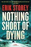Book Jacket: Nothing Short of Dying: A Clyde Barr Novel