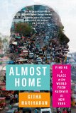 Book Jacket: Almost Home: Finding a Place in the World from Kashmir to New York