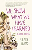 Book Jacket: We Show What We Have Learned and Other Stories
