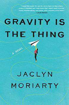Book Jacket: Gravity Is the Thing: A Novel