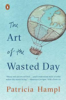 The Art of the Wasted Day