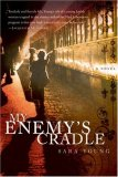 My Enemy's Cradle by Sara Young (Pennypacker)